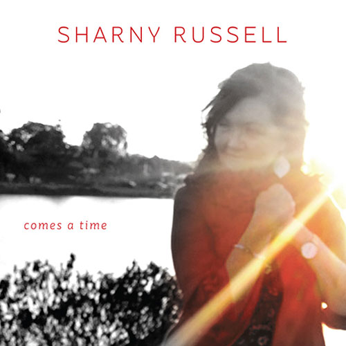 Sharny Russell Comes a Time Album