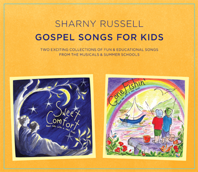 Gospel Songs For Kids by Sharny Russell