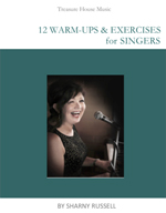 12 Warm Up Exercises for Singers by Sharny Russell